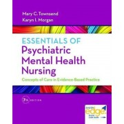 Essentials of Psychiatric Mental Health Nursing: Concepts of Care in Evidence-Based Practice, Paperback (7th Ed.)