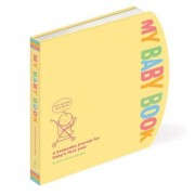 My Baby Book: A Keepsake Journal for Baby's First Year, Hardcover