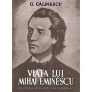 Viata lui Mihai Eminescu/George Calinescu