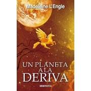 Un Planeta a la Deriva, Paperback/Madeleine L'Engle