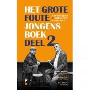 Het Grote Foute Jongens Boek Deel 2 - Rob Hoogland en Arthur van Amerongen