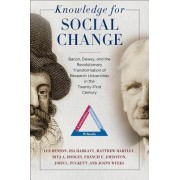 Knowledge for Social Change: Bacon, Dewey, and the Revolutionary Transformation of Research Universities in the Twenty-First Century
