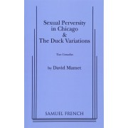 Sexual Perversity in Chicago and the Duck Variations, Paperback