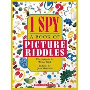 I Spy: A Book of Picture Riddles, Hardcover/Walter Wick