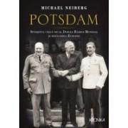 POTSDAM. Sfârșitul celui de-al Doilea Război Mondial și refacerea Europei