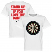 Retake Stand Up If You Love The Darts T-Shirt - S