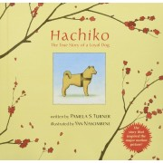 Hachiko: The True Story of a Loyal Dog, Hardcover