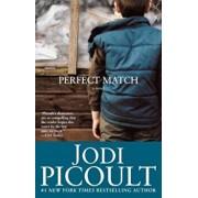 Perfect Match, Paperback/Jodi Picoult