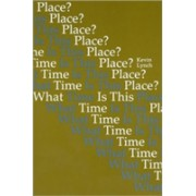 What Time Is This Place? (Lynch Kevin)(Paperback) (9780262620321)