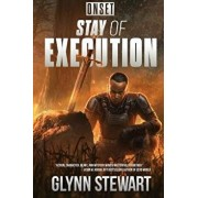 Onset: Stay of Execution, Paperback/Glynn Stewart