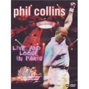 Video Delta Phil Collins - Phil Collins - Live and loose in Paris - DVD
