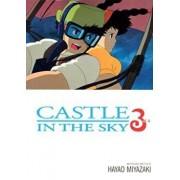 Castle in the Sky, Vol. 3, Paperback/Hayao Miyazaki