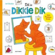 Dikkie Dik: Dit is Dikkie Dik! - Jet Boeke
