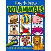 How to Draw 101 Animals: Easy Step-By-Step Drawing, Paperback/Dan Green
