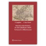 Politics and Finance in the European Union, Capriglione, Cedam, 2016, Libri, Diritto Bancario