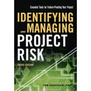 Identifying and Managing Project Risk: Essential Tools for Failure-Proofing Your Project, Hardcover