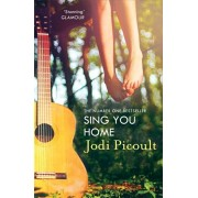 Sing You Home. the moving story you will not be able to put down by the number one bestselling author of A Spark of Light, Paperback/Jodi Picoult