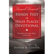 Hinds' Feet on High Places: The Original and Complete Allegory with a Devotional for Women, Paperback/Darien Cooper
