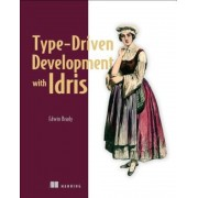 Type-Driven Development with Idris, Paperback