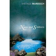 Nuns And Soldiers, Paperback/Iris Murdoch
