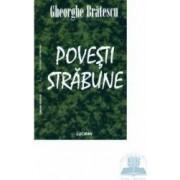 Povesti strabune - Gheorghe Bratescu