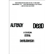Already Dead: A California Gothic, Paperback