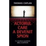 Actorul care a devenit spion - Thomas Caplan