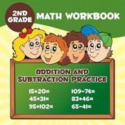 2nd Grade Math Workbook: Addition & Subtraction Practice, Paperback/Baby Professor