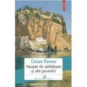Noapte de sarbatoare si alte povestiri - Cesare Pavese