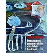 Invataturile unei prostituate batrane catre fiul sau handicapat (roman)/Savatie Bastovoi