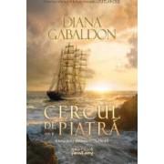 Cercul de piatra vol.2 - A treia parte din seria Outlander - Diana Gabaldon