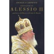 Mondadori Conversazioni con Alessio II, patriarca di Mosca e di tutte le Russie Angelica Carpifave