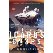 The Icarus Corps: The Darkside War; Titan's Fall; Jupiter Rising, Paperback