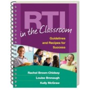 Rti in the Classroom: Guidelines and Recipes for Success