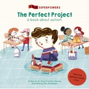 Perfect Project. A Book about Autism, Paperback/Tracy Packiam Alloway