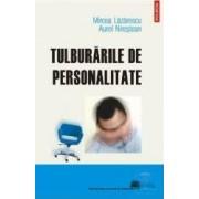 Tulburarile de personalitate - Mircea Lazarescu Aurel Nirestean