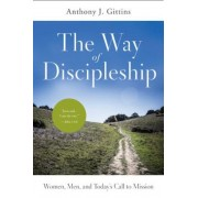 The Way of Discipleship: Women, Men, and Today's Call to Mission, Paperback