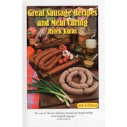 Great Sausage Recipes and Meat Curing: 4th Edition, Hardcover (4th Ed.)