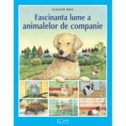Fascinanta lume a animalelor de companie