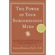 Power of Your Subconscious Mind by Dr. Joseph Murphy