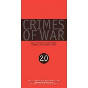 Crimes of War 2.0 by Anthony Dworkin & Roy Gutman & David Rieff & S...