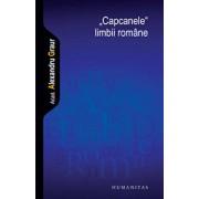 Capcanele limbii romane/Alexandru Graur