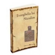""""""" Evanghelia lui Nicodim """"."""