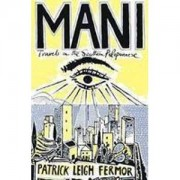Reisverhaal Mani - Travels in the Southern Peloponnessos | Patrick Leigh Fermor