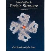 Introduction to Protein Structure by Carl Branden