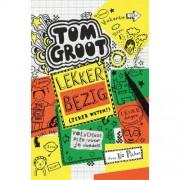 Tom Groot: Lekker bezig - Liz Pichon
