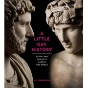 A Little Gay History by R. B. Parkinson