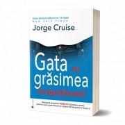 Gata cu grasimea incapatanata! Jorge Cruise iti propune metoda de slabit care imbina sfaturile practice cu motivatia spirituala!