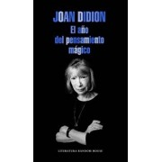 El A o del Pensamiento M gico / The Year of the Magical Thinking, Paperback/Joan Didion