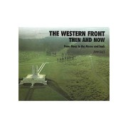 Western Front - Then and Now - From Mons to the Marne and Back (Giles John)(Cartonat) (9780900913716)